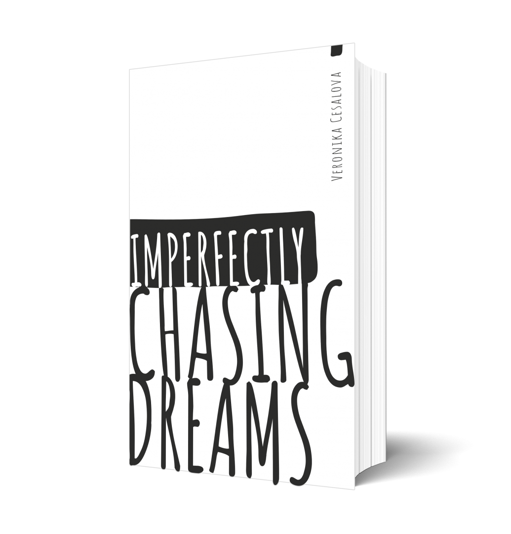 imperfectly chasing dreams